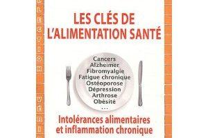 Les clés de l'alimentation santé : un ouvrage du Dr Michel LALLEMENT, cancérologue