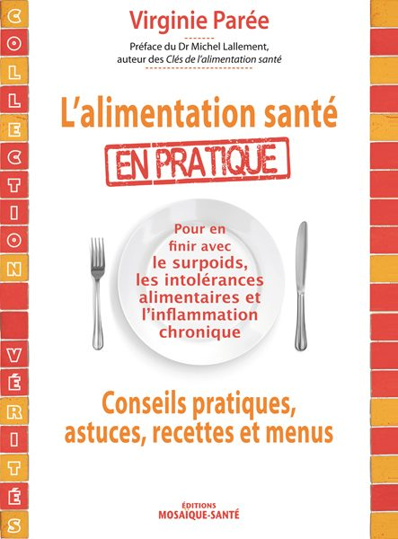 L'alimentation santé en pratique : un guide nutrition de Virginie PAREE