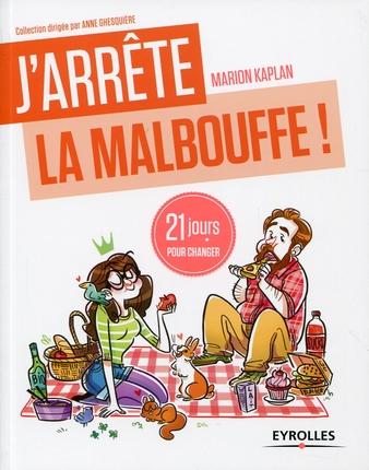 «J'arrête la malbouffe» : le nouveau livre de Marion KAPLAN