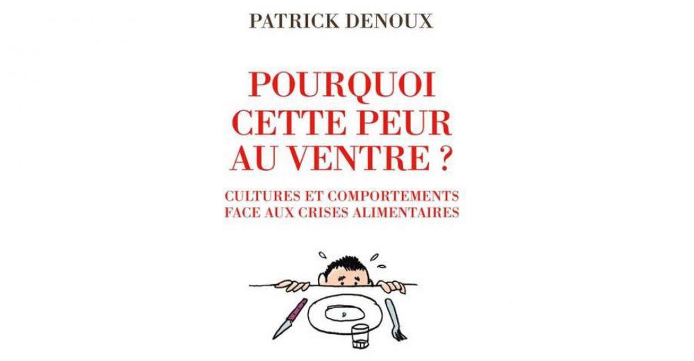 Pourquoi cette peur au ventre ? Patrick DENOUX s'interroge dans son nouveau livre!